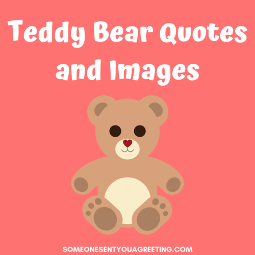 47 Teddy Bear Quotes and Images