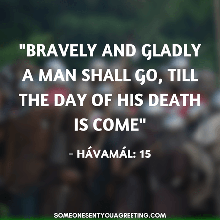 Viking quote bravely a man shall go