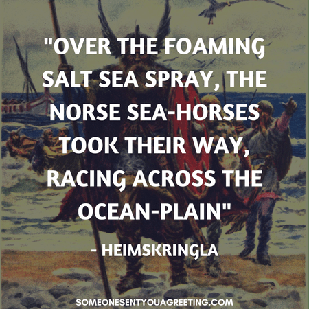 Viking quote Over the foaming sea