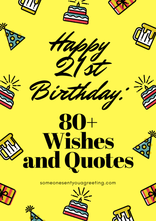 Happy 21st Birthday Wishes And Quotes