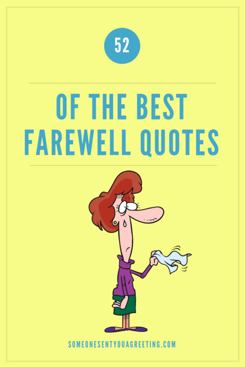 52 of the Best Farewell Quotes