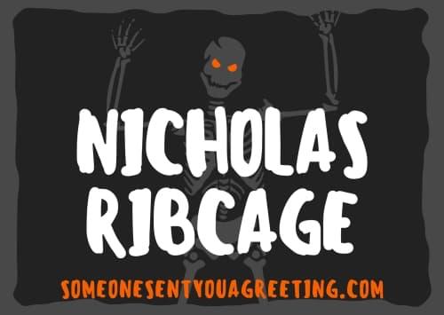 Nicholas ribcage famous skeleton name