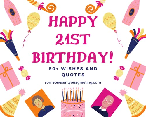 Happy 21st Birthday: 80+ Wishes and Quotes