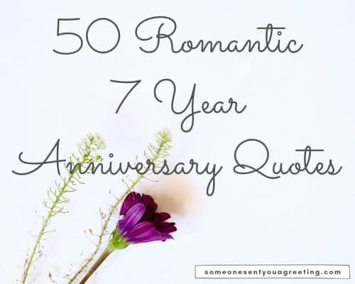 romantic 7 year anniversary quotes