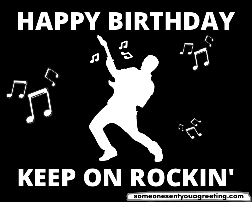 never stop rockin' birthday message