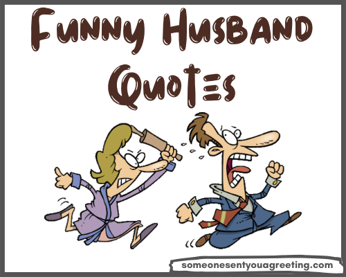 41 Hilariously Funny Quotes about Husbands