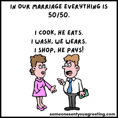 he pays funny husband and wife quote