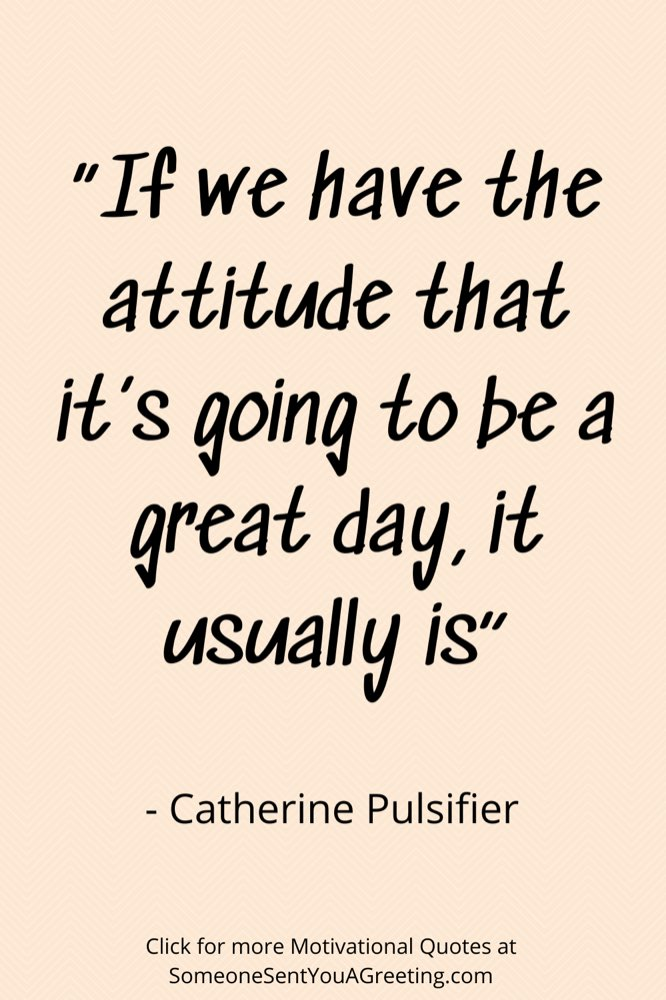 Catherine pulsifer motivating quote of the day