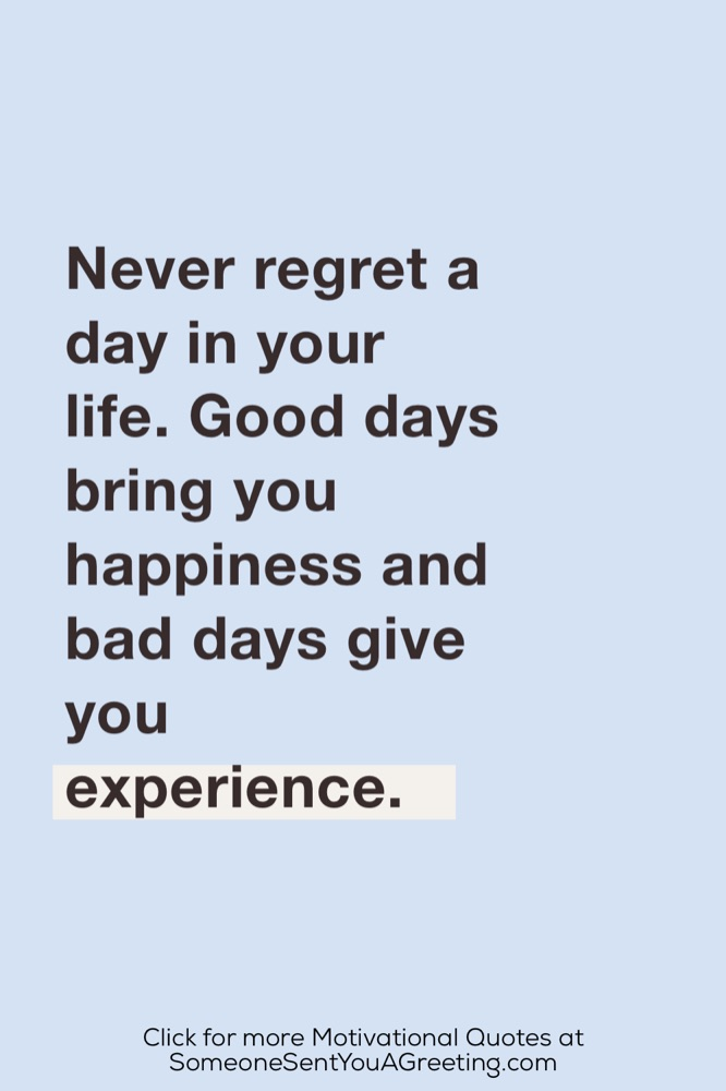 Never regret motivational quote of the day