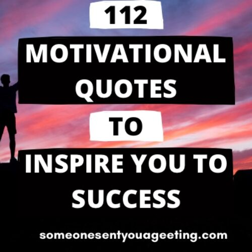 112 Motivational Quotes to Inspire you to Success
