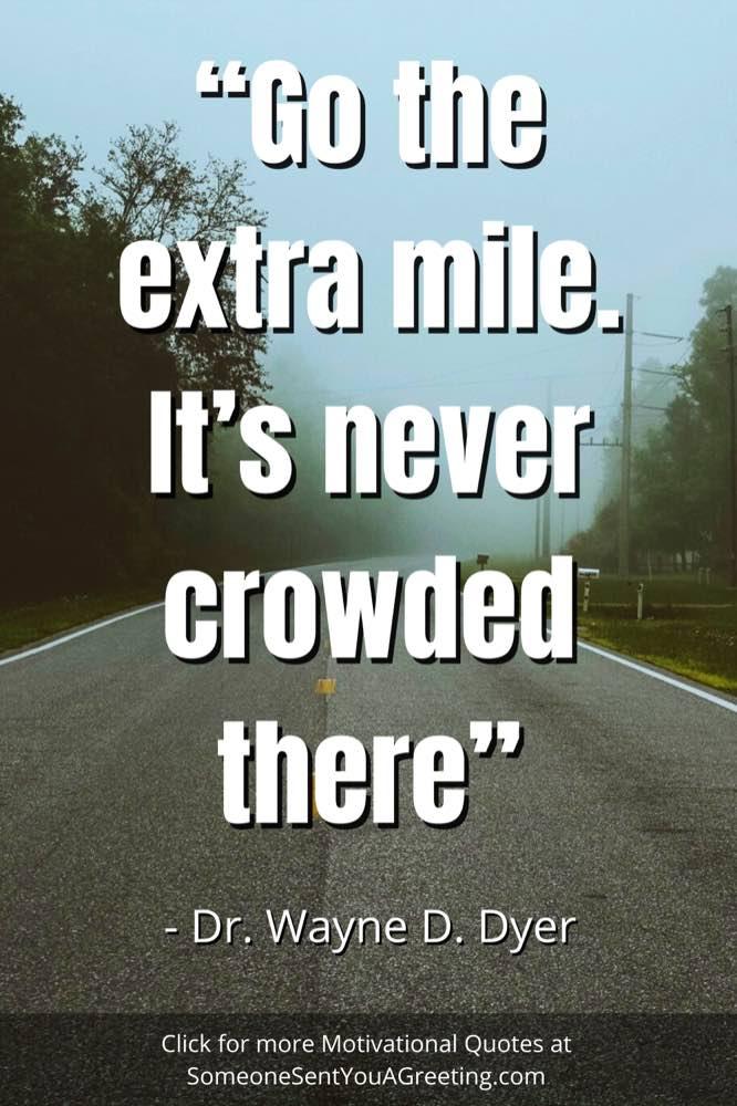 Dr Wayne dyer Short motivational quote