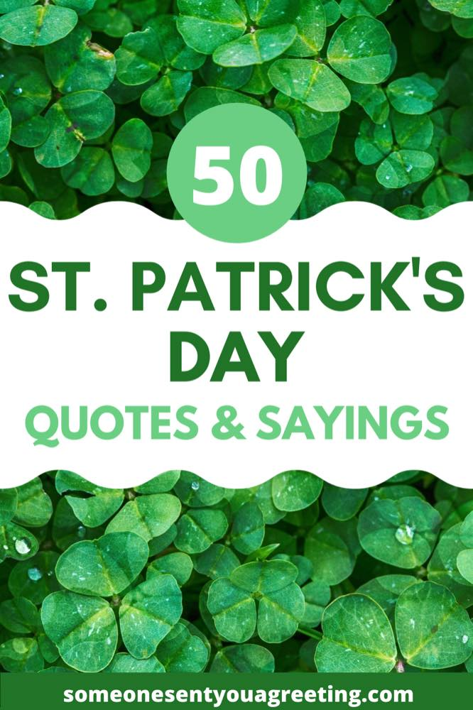 50 St Patrick's Day Quotes and Irish Sayings
