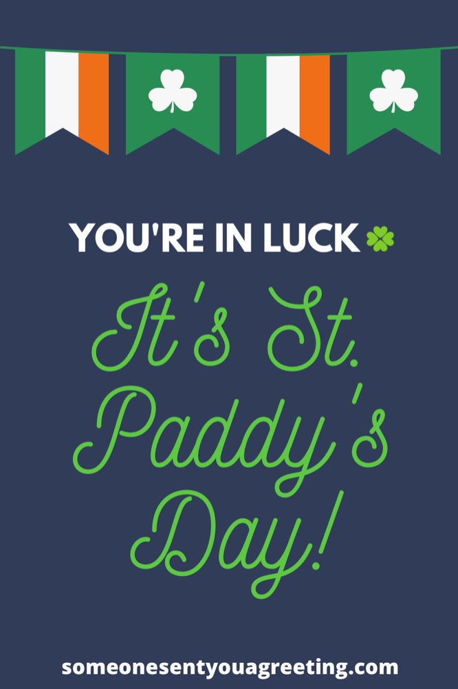 You're in luck it's st Patrick's day