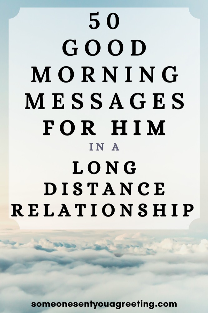 Good morning messages for him in a long distance relationship Pinterest small
