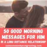 Good morning messages in a Long Distance Relationship