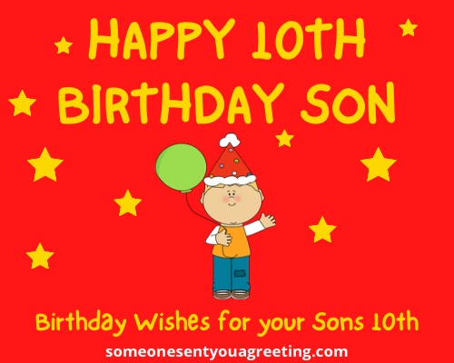 Happy 10th Birthday Wishes for a Son