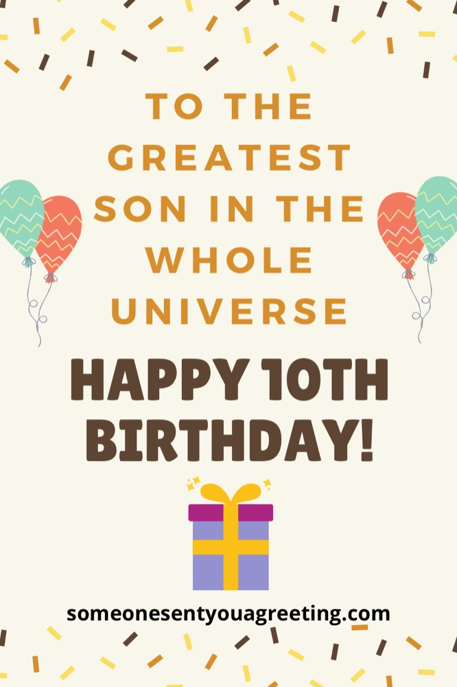 Happy 10th birthday to the greatest son in the universe