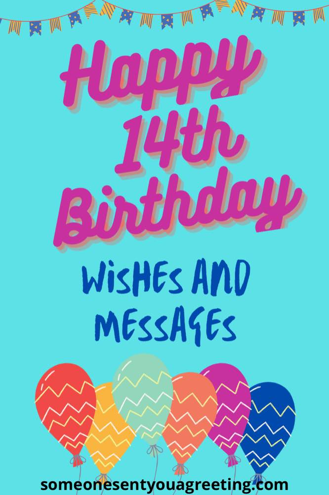 14th Birthday Wishes and Messages (for Moody Teenagers)