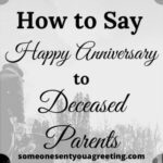 How to say say happy anniversary to deceased parents