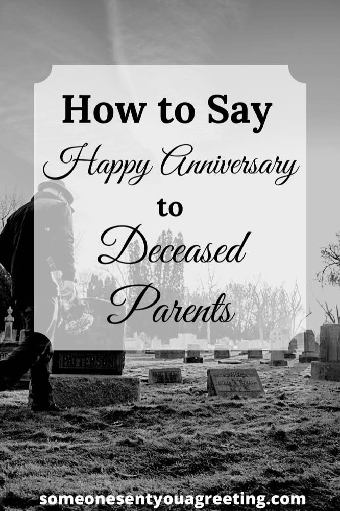 How to say say happy anniversary to deceased parents Pinterest