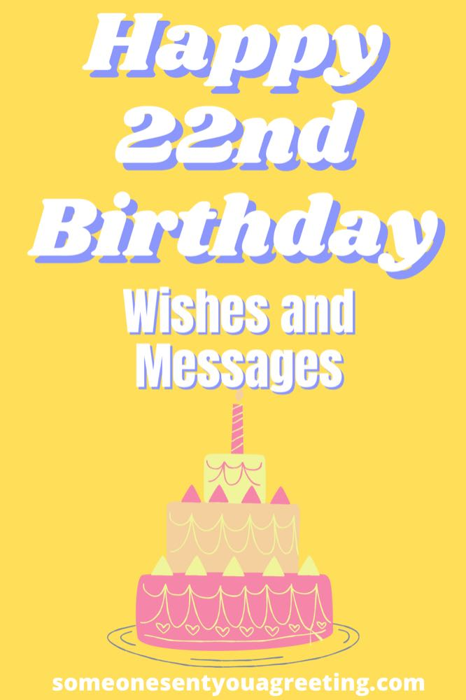 Happy 22nd Birthday Wishes and Messages (with Images)
