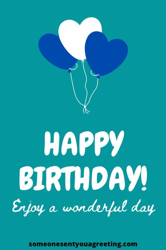 happy birthday enjoy a wonderful day