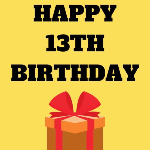 Happy 13th Birthday Wishes for a Teenager