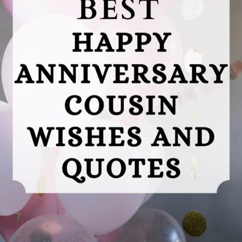 The 37 Best Happy Anniversary Cousin Wishes and Quotes