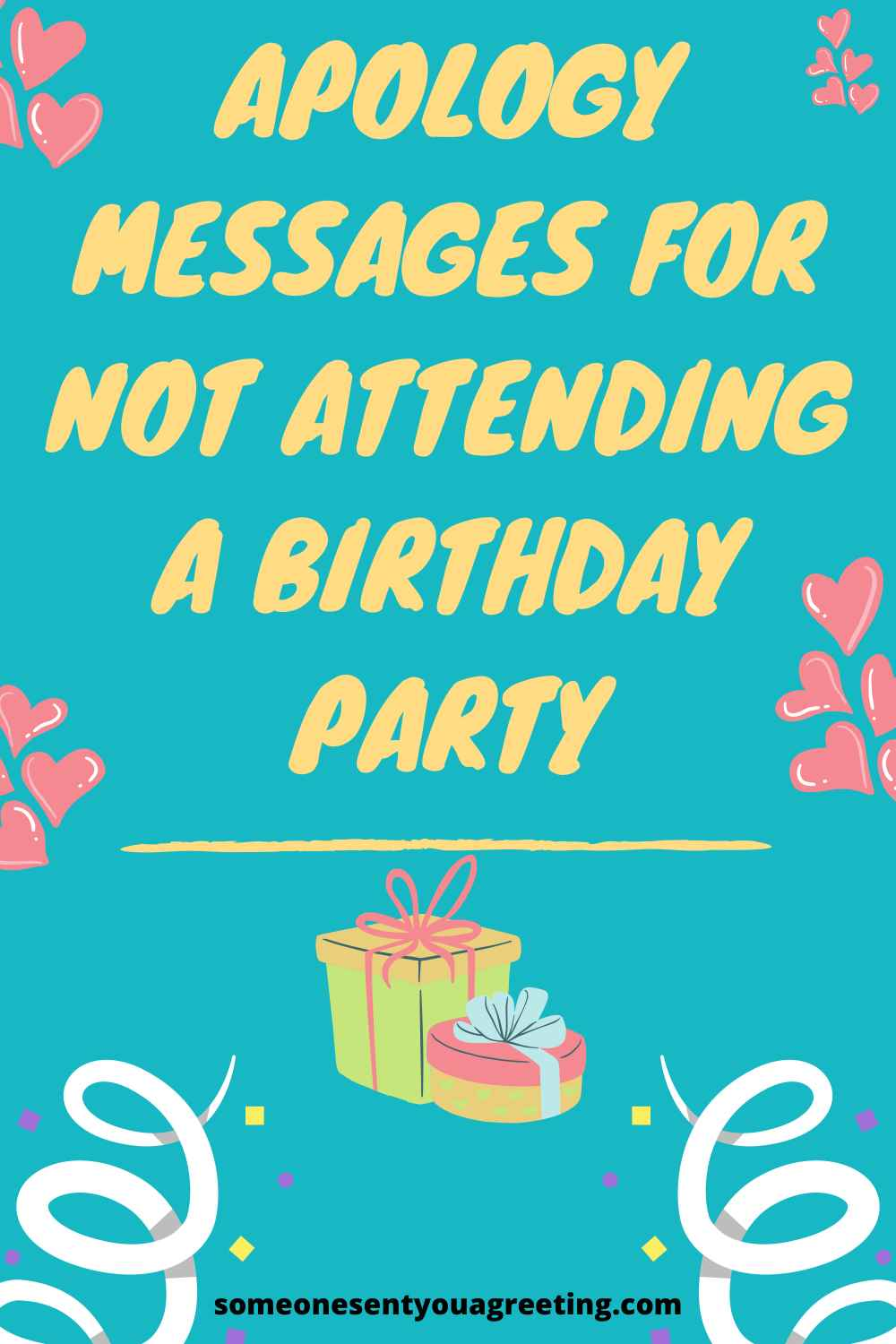 apology messages for not attending a birthday party