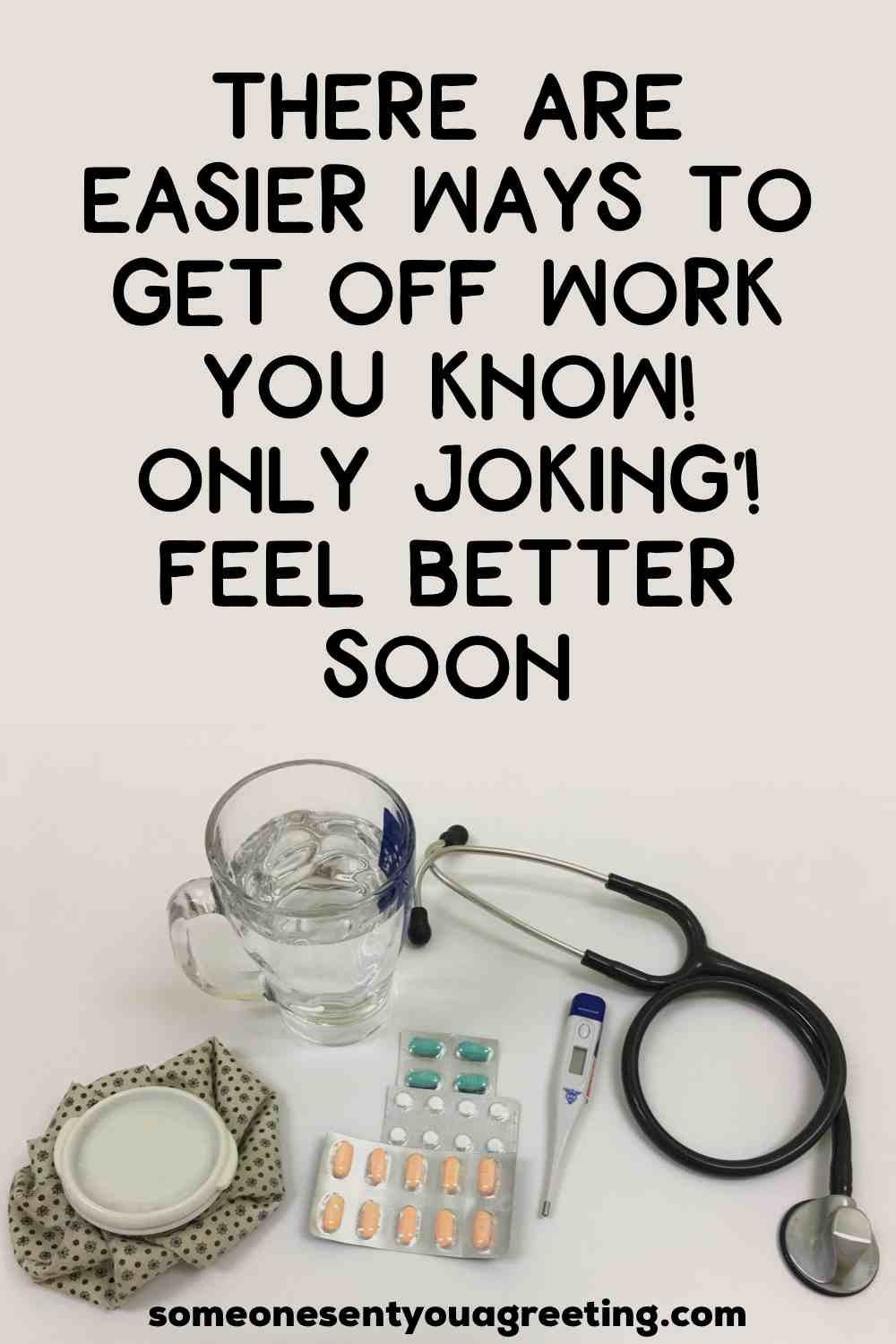 funny get well message for a coworker