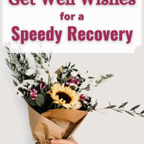 The Best Get Well Wishes for a Speedy Recovery
