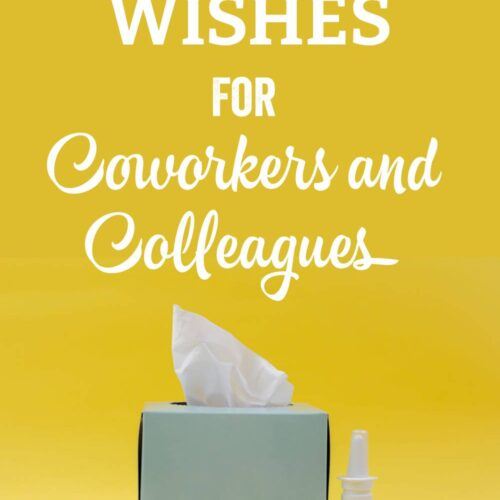 Get Well Wishes for Coworkers and Colleagues