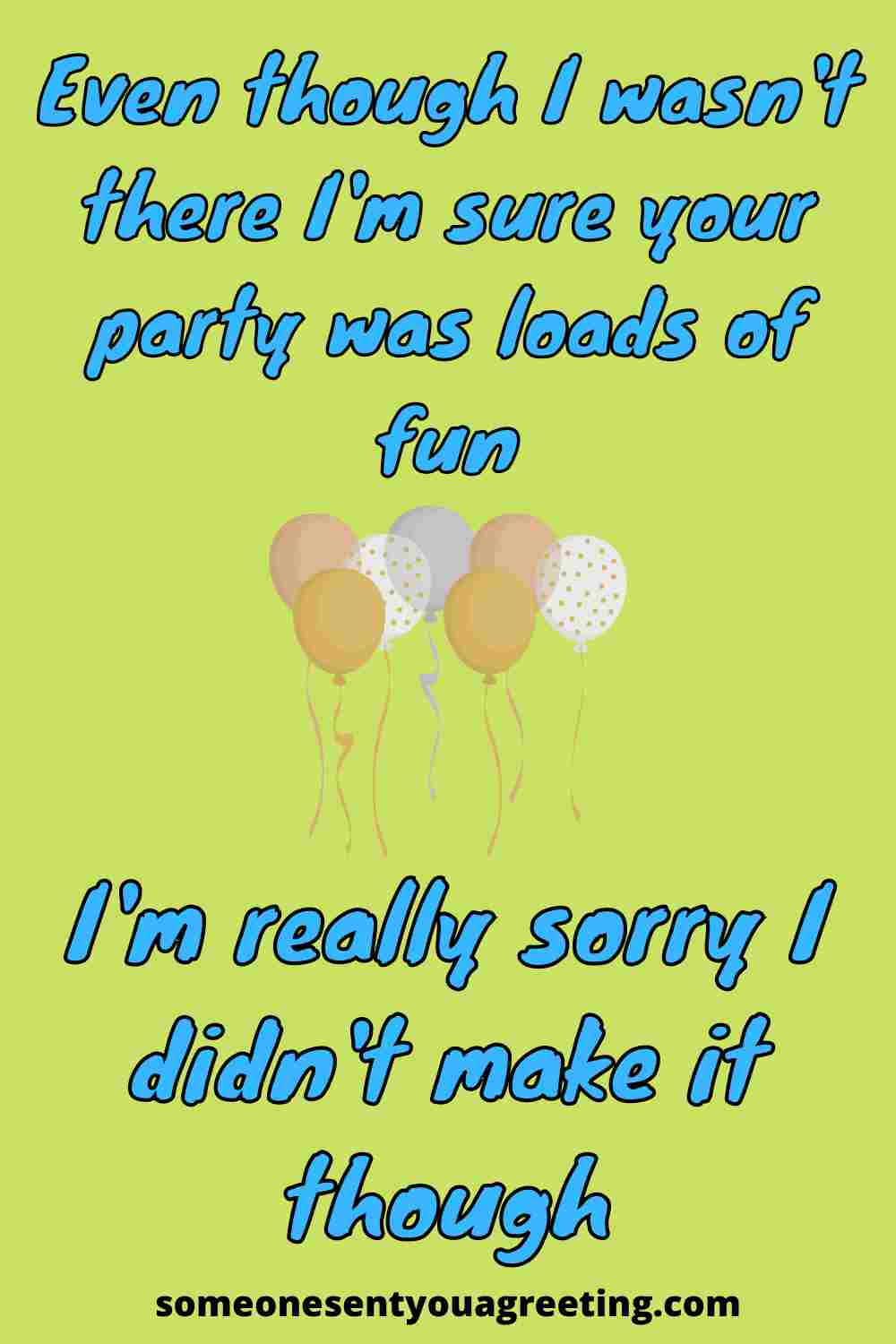 sorry message for being unable to attend birthday party