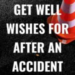 get well wishes for after an accident