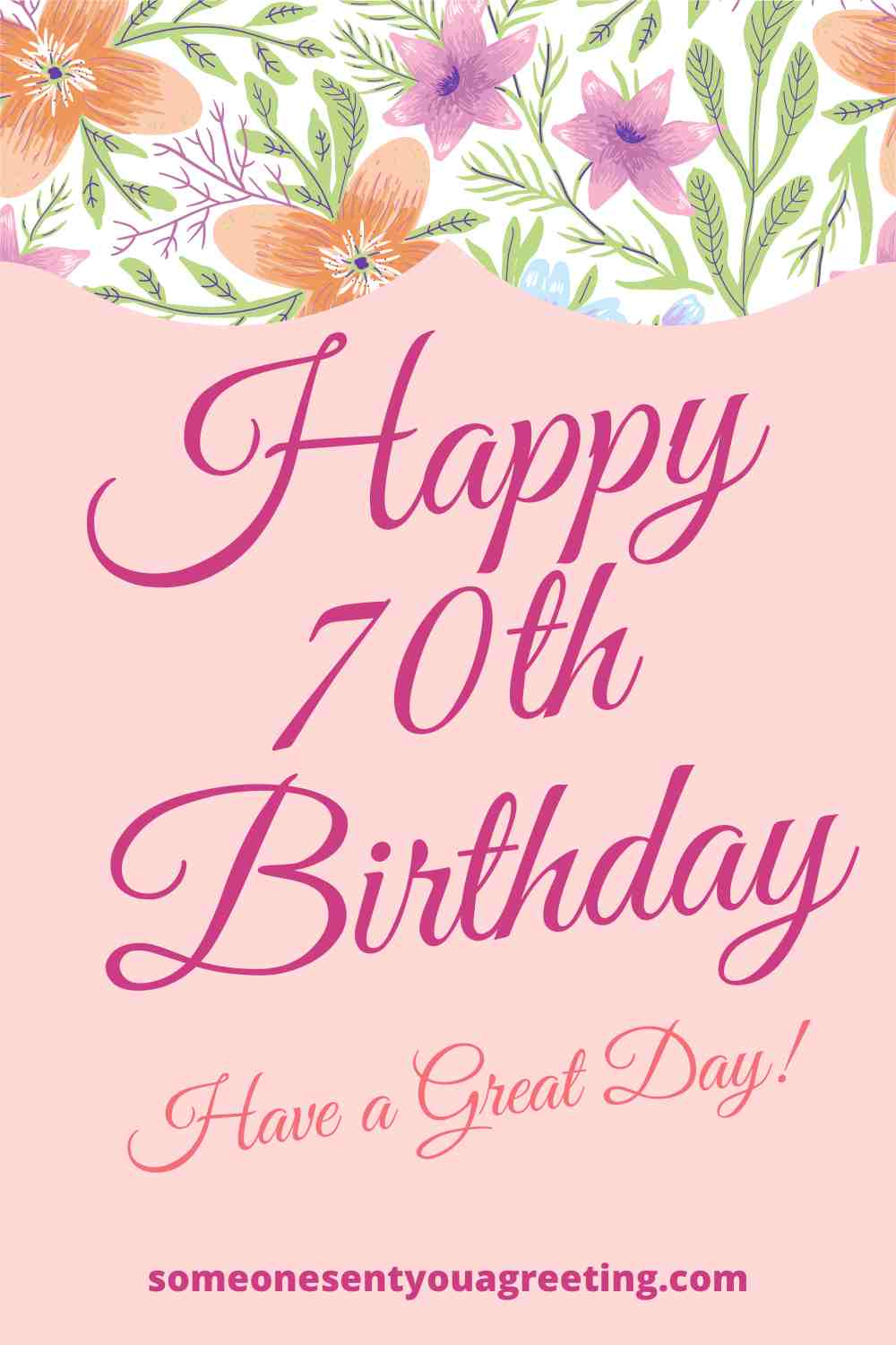 happy 70th birthday have a great day