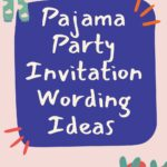 Pajama party invitation wording ideas