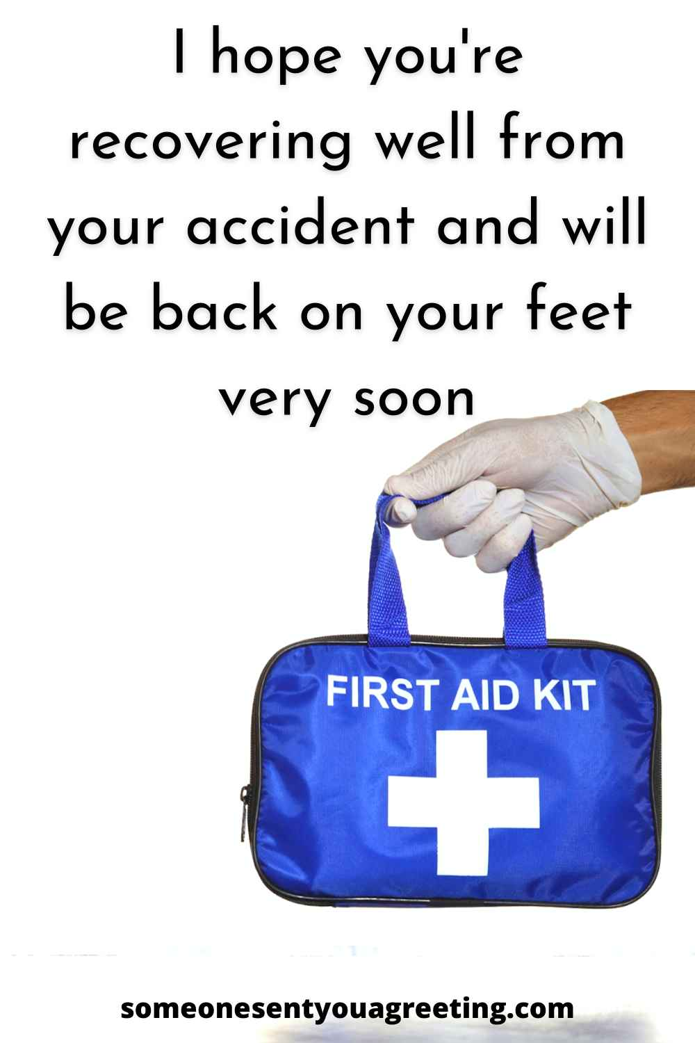 recovery wishes for accident