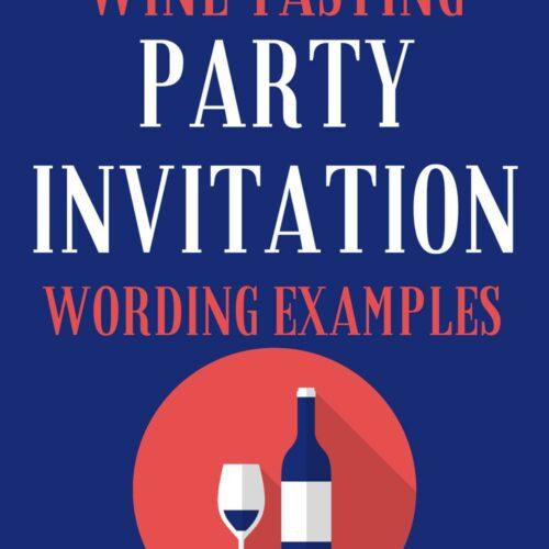 21 Wine Tasting Invitation Wording Examples