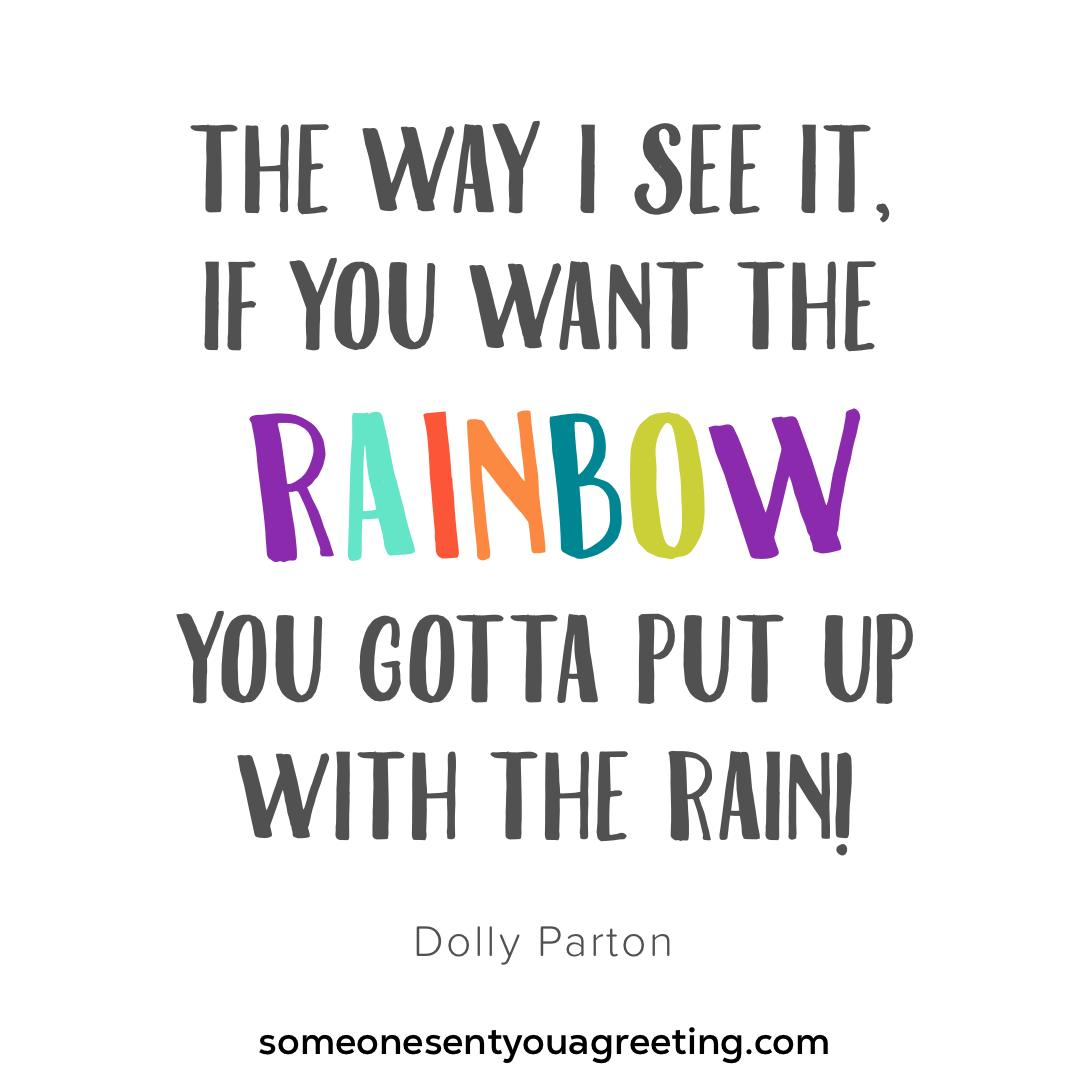 Dolly Parton put up with the rain quote