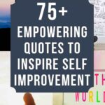 empowering quotes to inspire self improvement