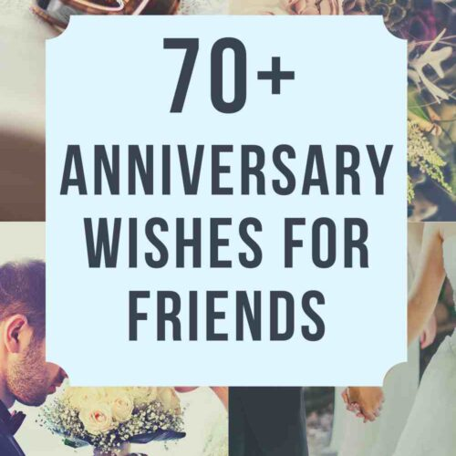70+ Happy Anniversary Wishes for Friends